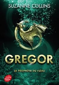 Suzanne Collins - Gregor Tome 2 : La prophétie du fléau.