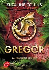 Suzanne Collins - Gregor Tome 3 : La prophétie du sang.