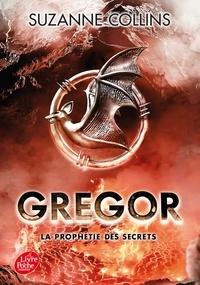 Suzanne Collins - Gregor Tome 4 : La prophétie des secrets.