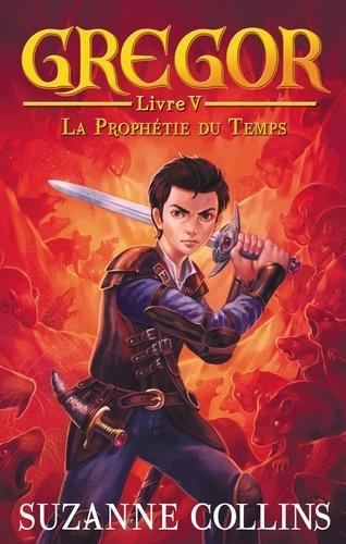 Gregor Tome 5 La Prophétie du Temps
