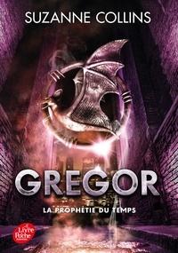 Suzanne Collins - Gregor Tome 5 : La prophétie du temps.