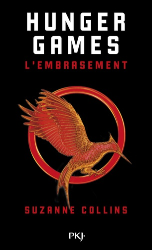Suzanne Collins - Hunger Games Tome 2 : L'embrasement.