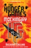 Suzanne Collins - Hunger Games - Book 3, Mockingjay.