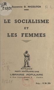 Suzanne D. Nicolitch - Le socialisme et les femmes.