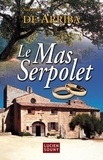 Suzanne de Arriba - Le Mas Serpolet.