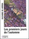 Suzanne de Arriba - Les premiers jours de l'automne.