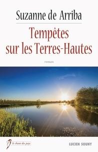 Suzanne de Arriba - Tempêtes sur les Terres-Hautes.