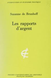 Suzanne de Brunhoff et Carlo Benetti - Les rapports d'argent - Une introduction.