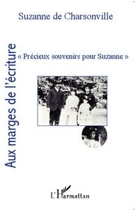 Suzanne de Charsonville - Précieux souvenirs pour Suzanne.