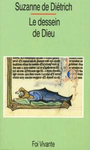 Suzanne de Diétrich - Le dessein de Dieu - Itinéraire biblique.