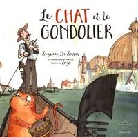 Suzanne De Serres - Le chat et le gondolier. 1 CD audio