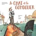 Suzanne De Serres et Enzo Lord Mariano - Le Chat et le gondolier.