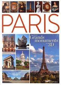Suzanne de Villars - Paris et ses grands monuments en 3D.