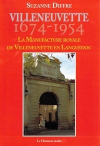 Suzanne Diffre - La manufacture royale de villeneuvette en languedoc.
