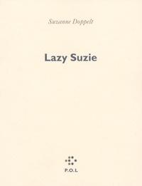 Suzanne Doppelt - Lazy Suzie.