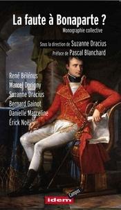 Suzanne Dracius - La faute à Bonaparte ? - Monographie collective.