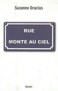 Suzanne Dracius - Rue Monte-au-Ciel.