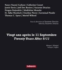 Suzanne Dracius et Rosiers joel Des - VINGT ANS APRÈS LE 9.11.