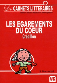 Suzanne Dumouchel - Les égarements du coeur de Crébillon.