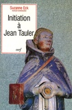 Suzanne Eck - Initiation à Jean Tauler.