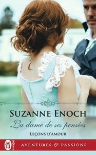 Suzanne Enoch - Leçons d'amour Tome 3 : La dame de ses pensées.