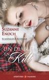 Suzanne Enoch - Scandaleux Ecossais Tome 1 : Un diable en kilt.
