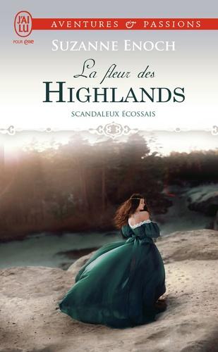 Scandaleux Ecossais Tome 3 La fleur des Highlands