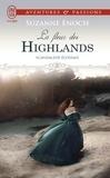 Suzanne Enoch - Scandaleux Ecossais Tome 3 : La fleur des Highlands.