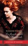 Suzanne Enoch - Scandaleux Ecossais Tome 4 : La flamboyante des Highlands.