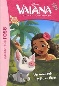 Suzanne Francis - Vaiana, la légende du bout du monde Tome 7 : Un adorable petit cochon.