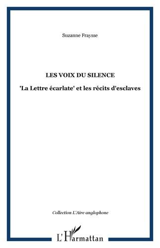 Suzanne Fraysse - Les voix du silence - La Lettre écarlate et les récits d'esclaves.