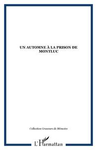 SUZANNE Gerbe - un automne à la prison de montluc.