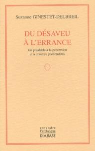 Suzanne Ginestet-Delbreil - Du désaveu à l'errance. - Un préalable à la perversion et à d'autres phénomènes.