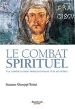 Suzanne Giuseppi-Testut - Le combat spirituel - A la lumière de saint François d'Assise et de ses frères.