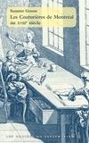 Suzanne Gousse - Les couturières de Montréal au XVIIIe siècle.