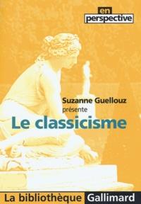 Suzanne Guellouz - Le classicisme.