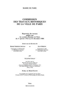 Suzanne Guillo et Marie-Thérèse Liégas - Répertoire des travaux publiés par les sociétés d'histoire de Paris du 1er janvier 1912 au 31 décembre 1980.
