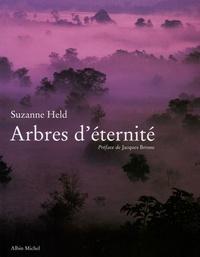 Suzanne Held - Arbres d'éternité.