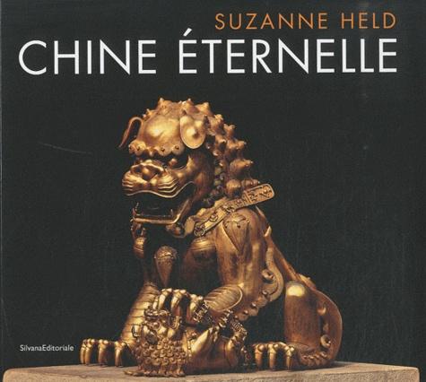 Suzanne Held - Chine éternelle.