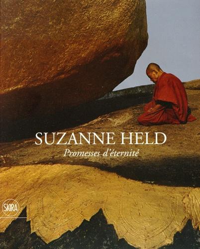 Suzanne Held - Promesses d'éternité - Le message universel des grandes civilisations.