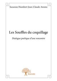 Suzanne Humbert et Jean-Claude Awono - Les souffles du coquillage.