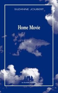 Suzanne Joubert - Home movie.