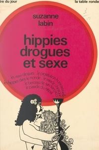 Suzanne Labin - Hippies, drogues et sexe.