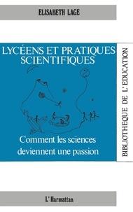 Suzanne Lallemand - Lycéens et pratiques scientifiques : comment les sciences de viennent une passion.