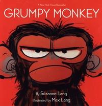Suzanne Lang et Max Lang - Grumpy Monkey.