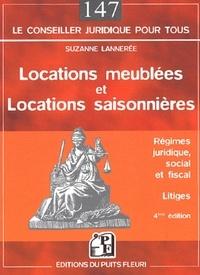 Suzanne Lannerée - Locations meublées et locations saisonnières - Régime juridique, social et fiscal, Litiges, 4ème édition.
