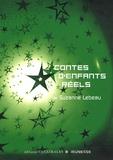 Suzanne Lebeau - Contes d'enfants réels.