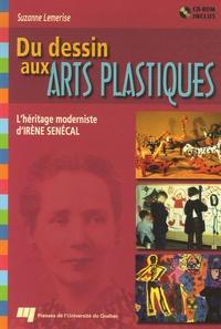 Suzanne Lemerise - Du dessin aux arts plastiques - L'héritage moderniste d'Irène Senécal. 1 Cédérom