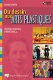 Suzanne Lemerise - Du dessin aux arts plastiques - L'héritage moderniste d'Irène Senécal.