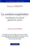 Suzanne Lequette - Le contrat-coopération - Contribution à la théorie générale du contrat.